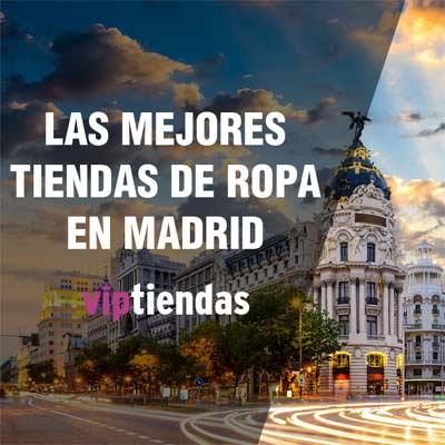 Las mejores tiendas de ropa en Madrid