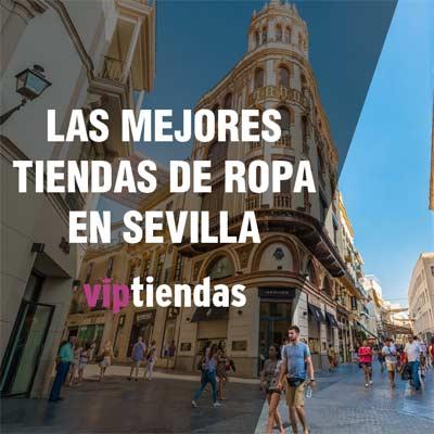 Las mejores tiendas de ropa en Sevilla